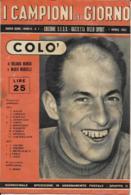 I CAMPIONI DEL GIORNO N.7 1952 GAZZETTA DELLO SPORT SCI ZENO COLO' - Sport Invernali
