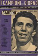 II CAMPIONI DEL GIORNO N 11 1952 GAZZETTA DELLO SPORT TENNIS GARDINI - Tennis