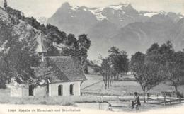 R132724 Kapelle Ob Morschach Und Urirothstock. No 11848 - Cartes Postales