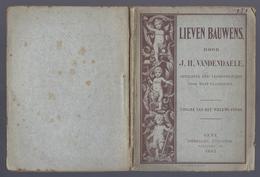 1885 LIEVEN BAUWENS DOOR VANDENDAELE OPZICHTER DER LEERWERKHUIZEN VOOR WEST-VLAANDEREN UITG. WILLEMS-FONDS - Oud