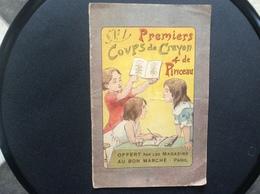 AU BON MARCHE No1 Premiers Coups De Crayon Et De Pinceau  PELLERIN Imagerie D'Epinal  ANNÉES 1890 - Vieux Papiers