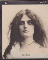 DORTZAL. COLORISE. CARD TARJETA COLECCIONABLE TABACO. CIRCA 1915 SIZE 4.5x5.5cm - BLEUP - Célébrités