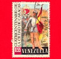 VENEZUELA - Usato - 1967 - 400 Anni Della Città Di Caracas - Diego De Losada - 0.55 - Posta Aerea - Venezuela