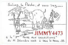 CPA - Suivez La Flèche Et Vous Irez à La 3 ème FOIRE AUX COLLECTIONS à VAUX LE PENIL 77 EnDec.1983 - Scans Recto-Verso - Bourses & Salons De Collections