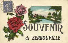 Fantaisie SOUVENIR De SERROUVILLE  + Timbre 40x Beau Cachet Serrouville RV - France