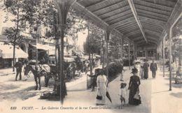 Vichy (03) - Les Galeries Couvertes Et La Rue Cunin Gridaine - Cachet Hôpital Temporaire 47 - Vichy