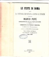 Le Feste Di Roma Per La Vittoria Riportata Contro I Turchi, Ovvero Marco Pepe Condannato Alla Fucilazione Commedia1859 - Theatre, Fancy Dresses & Costumes