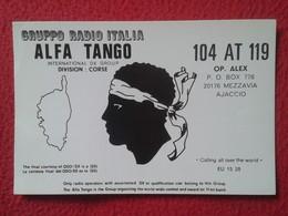 TARJETA TIPO POSTAL TYPE POST CARD QSL RADIOAFICIONADOS RADIO AMATEUR ITALIA ALFA TANGO DIVISION CORSE CORSICA FRANCE - Sin Clasificación