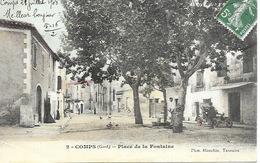 30 - Comps - Place De La Fontaine. TBE. Voyagée En 1908 - France