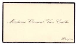 Visitekaartje - Carte Visite - Madame Clément Van Caillie - Bruges Brugge - Cartoncini Da Visita