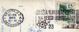 "Yugoslavia Belgrade 1960 - Slogan/flamme - ,,Izlozba Nuklearne Energije Na Beogradskom Sajmu"" Motive - Sciences,atom - 1945-1992 République Fédérative Populaire De Yougoslavie"