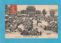 Cherbourg. - La Place Du Château Et Le Théâtre. - Le Marché. - Cherbourg