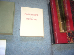 Rabelais Pantagrueline Prognostication Suivie De La Sciomachie Ill. De Gradassi - Libros, Revistas, Cómics