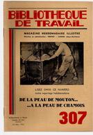 Bibliothèque De Travail 307 22-03-1955 De La Peau De Mouton .. Chamois - Tannage Cuir Ganterie ... - 12-18 Years Old