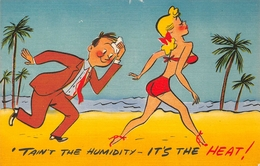 """HUMOUR // PIN-UPS // """"  'TAINT'T THE HUMIDITY - IT'S THE HEAT ! """" - Pin-Ups"""