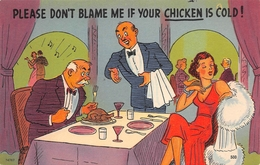 """HUMOUR // """" PLEASE DON'T BLAME ME IF THE CHICKEN IS COLD """" - Humour"""