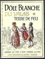 Etiquette De Vin Du Valais  * Dôle Blanche- Terre De Feu  * - Etiquettes