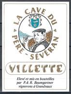 Etiquette De Vin Du Canton De Vaud  * Villette - Père-Sévéran  * - Etiquettes