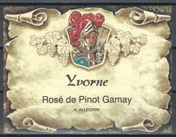 Etiquette De Vin Du Canton De Vaud  * Yvorne - Rosé De Pinot Gamay  * - Etiquettes
