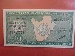 BURUNDI 10 FRANCS 2007 PEU CIRCULER/NEUF - Burundi