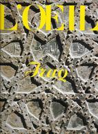 IRAQ - L'OEIL  Revue D'Art N°228-229 Année 1974 IRAK Archéologie Art Mésopotamie Architecture - Archéologie