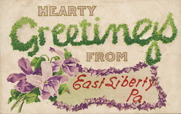 Greetings From East Liberty Pa.  Embossed  Used Pittsburgh 1910 - Etats-Unis
