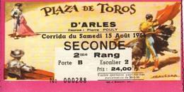 ARLES : Plaza De Toros - Corrida Du Samedi 15 Août 1964 - Tickets D'entrée