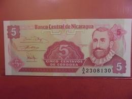 NICARAGUA 5 CENTAVOS 1991 PEU CIRCULER/NEUF - Nicaragua