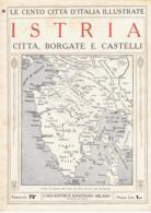ISTRIA (CROAZIA) -CITTA', BORGATE E CASTELLI (ROVIGNO E MUGGIA) - Le Cento Città D'Italia Illustrate (1921) - Croatia