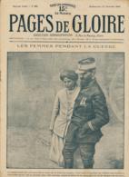 PAGES DE GLOIRE, Revue 16 Pages, N° 65, Dimanche 27 Février 1916, Femmes Dans La Guerre, Croix-Rouge, Berlin, Valmy... - Livres, BD, Revues