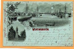 Gruss Aus Wilhelmshaven Germany 1899 Postcard Mailed - Wilhelmshaven