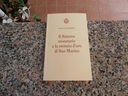 Repubblica Di San Marino - Il Sistema Monetario - Libri, Riviste, Fumetti