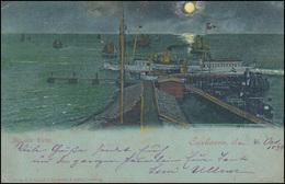 Ansichtskarte Cuxhaven Bei Nacht - Die Alte Liebe, 4.10.1898 Nach Hamm - Ohne Zuordnung