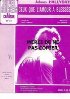 Partition Musique Chanteur  Johnny Hallyday  Music      Ceux Que L'amour A Blessés - Musica & Strumenti