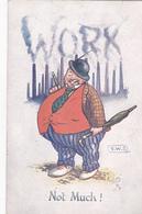 "V.W.S. Smoking Man & Smoking Factory Stacks Spelling WORX, ""Not Much!"", 1900-10s; TUCK # 8840 - Tuck, Raphael"