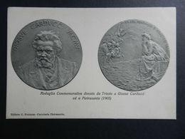 19840) MEDAGLIA COMMEMORATIVA TRIESTE CARDUCCI PIETRASANTA NON VIAGG 1910 CIRCA - Monete (rappresentazioni)