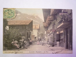 GP 2019 - 834  CHAMPERY  :  La RUE  -  Carte Colorisée   1907   XXX - VS Valais