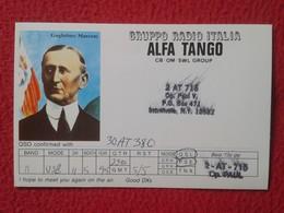 TARJETA TIPO POSTAL TYPE POST CARD QSL RADIOAFICIONADOS RADIO AMATEUR ITALIA ALFA TANGO GRUPPO GROUP GUGLIELMO MARCONI - QSL Cards