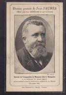 CPA POLITIQUE - Jean JAURES - Dernier Portrait Offert Par LA DEPECHE Souvenir De L'inauguration Monument 1922 - Montpellier