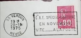 MEUSE Flamme C.N.E  Spécial Lorraine Vite à La Poste... Verdun 1975 .. Impression Grasse - Marcophilie (Lettres)
