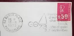 PAS DE CALAIS Berck Plage Flamme Championnat D Europe Char à Voile Berck Côte D Opale 1973 - Marcophilie (Lettres)