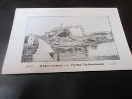 Avant Postes, Ferme Ryckenhoeck, 1917 - War 1914-18