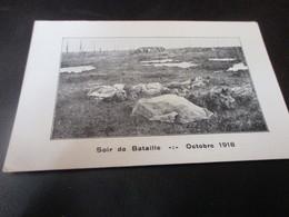 Soir De Bataille, Octobre 1918 - War 1914-18