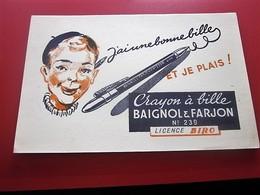 CRAYON A BILLE BAIGNOL & FARJONBuvard Collection Illustré BUVARD Publicitaire Publicité LICENCE BIRO - Stationeries (flat Articles)
