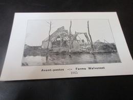 Avant Postes, Ferme Walvenest - Guerre 1914-18