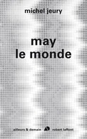 May Le Monde (Michel Jeury) - Books, Magazines, Comics