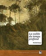 Michel Jeury : La Vallée Du Temps Profond (La Bibliothèque Voltaïque) - Books, Magazines, Comics