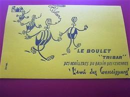 """LE BOULET """"TRIBAR"""" DES HOUILLERES DU BASSIN DES CEVENNES AMI DES CONNA BUVARD Collection Illustré Publicitaire Publicité - Unclassified"""