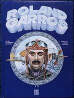 J.P. Lefèvre-Garros - Dessins : Marcel Uderzo - ROLAND GARROS - MÉMOIRE - D*EUROPE , Éditeur - ( 1993 ) . - Bücher, Zeitschriften, Comics