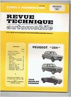 Revue Technique PEUGEOT 204 ( Edition 1979) - Journaux - Quotidiens